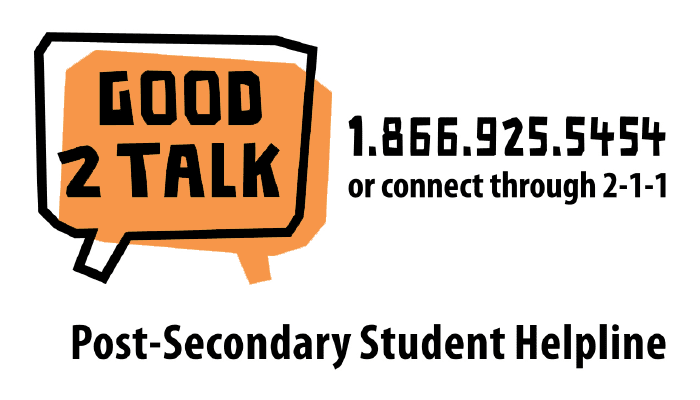 Good2Talk - 1.866.925.5454 or connect through 2-1-1 - Post-Secondary Student Helpline